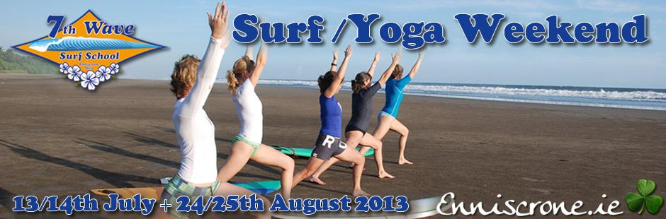 7th Wave Surf  Yoga Weekend: 13/14th July + 24/25th August 2013